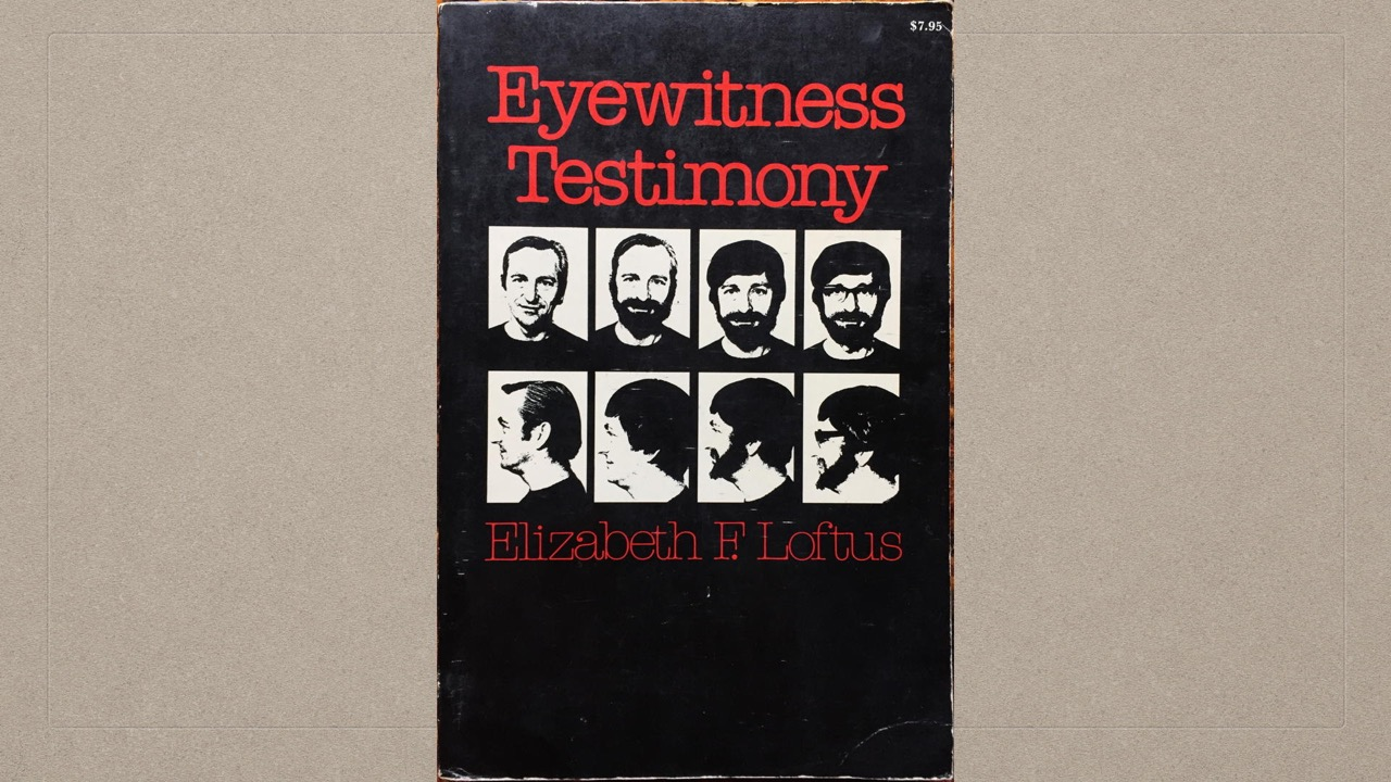 05-11-Loftus-Eyewitness Testimony