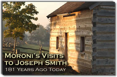 :Moroni's Visits to Joseph Smith 181 Years Ago Today