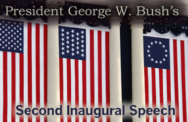 President George W. Bush's  Second Inagural Speech
