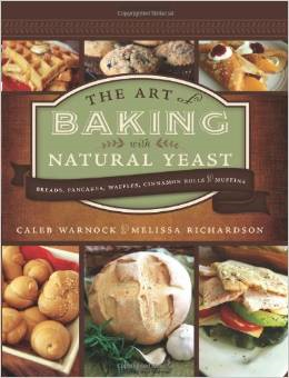 Art of Bread Baking With Natural Yeast