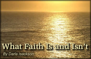 What Faith Is and Isn't