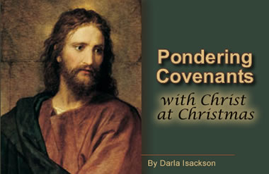 Pondering Covenants with Christ