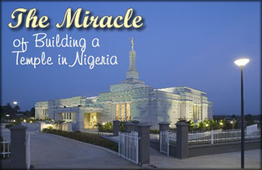 The Miracle of Building a Temple in Nigeria